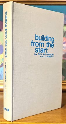 Building from the Start