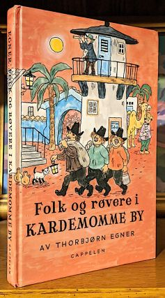 When the Robbers Came to Cardamom Town. Translated From the Norwegian by Anthony Barnet. -- Plus a copy of the Same: Folk Og Røvere I Kardemomme (Norwegian Edition, 1999)