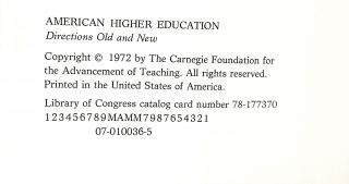 American Higher Education. Directions Old and New. (second in a series of essays sponsored by the carnegie commission on higher education)